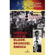 Cei cinci romani care au stralucit la Paris.Ionescu,Cioran,Eliade,Brancusi si Enescu/Dan Silviu Boerescu