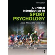 Critical Introduction to Sport Psychology. A Critical Introduction, Paperback/John Toner