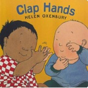 Clap Hands, Hardcover/Helen Oxenbury