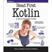 Head First Kotlin: A Brain-Friendly Guide, Paperback/Dawn Griffiths