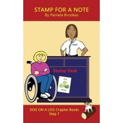 Stamp For A Note Chapter Book: (Step 7) Sound Out Books (systematic decodable) Help Developing Readers, including Those with Dyslexia, Learn to Read, Paperback/Pamela Brookes