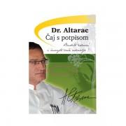 Čaj s potpisom Dr. Altarac