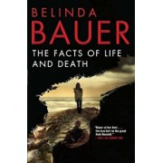 The Facts of Life and Death, Paperback/Belinda Bauer