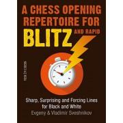 A Chess Opening Repertoire for Blitz and Rapid E. Sveshnikov V. Sveshnikov