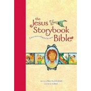 The Jesus Storybook Bible: Every Story Whispers His Name, Hardcover/Sally Lloyd-Jones