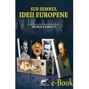 Sub semnul Ideii Europene (eBook)