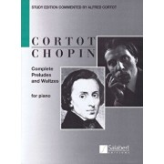 Complete Preludes and Waltzes for Piano: Ed. Alfred Cortot, Paperback/Frederic Chopin