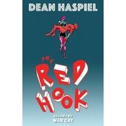 The Red Hook Volume 2: War Cry, Paperback/Dean Haspiel