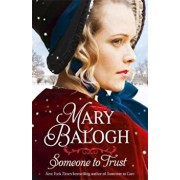 Someone to Trust, Paperback/Mary Balogh