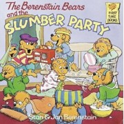 The Berenstain Bears and the Slumber Party, Paperback/Stan Berenstain