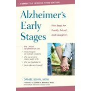 Alzheimer's Early Stages: First Steps for Family, Friends, and Caregivers, Paperback/Daniel Kuhn