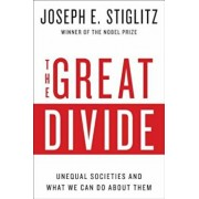 The Great Divide: Unequal Societies and What We Can Do about Them, Paperback/Joseph E. Stiglitz