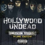 Hollywood Undead - American Tragedy- Deluxe- (0602527621425) (1 CD)
