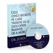 Cele cinci secrete pe care trebuie sa le descoperi inainte de a muri/John Izzo