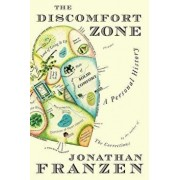 The Discomfort Zone: A Personal History, Paperback/Jonathan Franzen