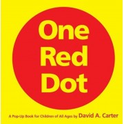 One Red Dot: A Pop-Up Book for Children of All Ages, Hardcover