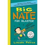 Big Nate Fun Blaster: Cheezy Doodles, Crazy Comix, and Loads of Laughs!, Paperback