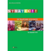 Strategii de invatare eficienta la clasele II-IV.