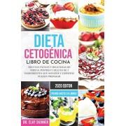 Dieta Cetognica - Libro de Cocina: Recetas Fciles y Deliciosas de Tortas, Postres y Dulces de 5 Ingredientes que Novatos y Expertos pueden Preparar., Paperback/Clay Skinner