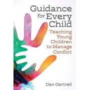 Guidance for Every Child: Teaching Young Children to Manage Conflict, Paperback