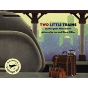 Two Little Trains, Paperback/Margaret Wise Brown