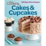 Fine Cooking Cakes & Cupcakes: 100 Best-Ever Recipes, Paperback/Editors and Contributors of Fine Cooking