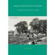 Een groen verleden: Hoe groen was mijn dorp?