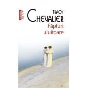 Fapturi uluitoare/Tracy Chevalier