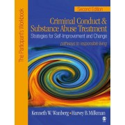 Criminal Conduct and Substance Abuse Treatment: Strategies For Self-Improvement and Change, Pathways to Responsible Living, Paperback/Harvey B. Milkman