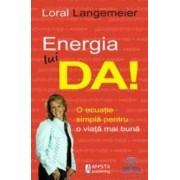 Energia lui Da - Loral Langemeier