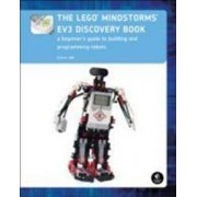 NO STARCH PRESS The Lego Mindstorms Ev3 Discovery Book: A Beginner's Guide to Building and Programming Robots