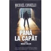 Pana la capat - Michael Connelly