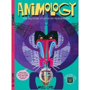 Animology: The Big Book of Letter Art Alphabeasts, Hardcover/Maree Coote