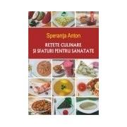 Retete culinare si sfaturi pentru sanatate Editia a V-a