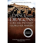 Dance With Dragons: Part 1 Dreams and Dust, Paperback/George R. R. Martin