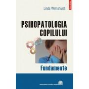 Psihopatologia copilului. Fundamente
