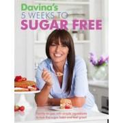 Davina's 5 Weeks to Sugar Free
