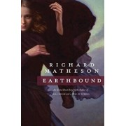 Earthbound, Paperback/Richard Matheson