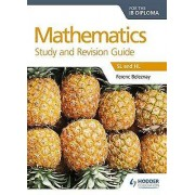 Mathematics for the IB Diploma Study and Revision Guide by Ferenc B...
