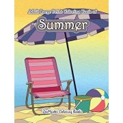 Large Print Coloring Book for Adults of Summer: A Simple and Easy Summer Coloring Book for Adults with Beach Scenes, Ocean Life, Flowers, and More!, Paperback/Zenmaster Coloring Books