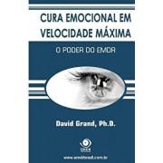 Cura Emocional Em Velocidade M xima: O Poder Do Emdr, Paperback/David Grand Ph. D.