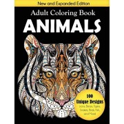 Animals Adult Coloring Book: 100 Unique Designs Including Lions, Bears, Tigers, Snakes, Birds, Fish, and More!, Paperback/Creative Coloring