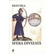 Sfera divizata/Eran Sela