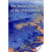 Social Charter of the 21st Century - Colloquy Organised by the Secretariat of the Council of Europe, Human Rights Building, 14-16 May 1997 (9789287134110)
