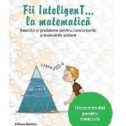 Fii InteligenT la matematica clasa a III-a