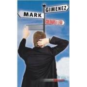 Culoarea legii - Mark Gimenez