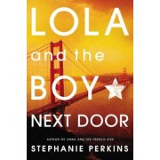 Lola and the Boy Next Door, Paperback