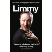 Surprisingly Down to Earth, and Very Funny by Limmy