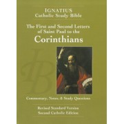 The First and Second Letter of St. Paul to the Corinthians (2nd Ed.): Ignatius Catholic Study Bible, Paperback