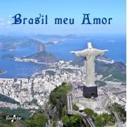 Leo e Giba,Roge,Armando Mracal etc. - Brasil meu Amor (CD)